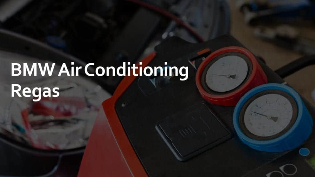 bmw air conditioning regas