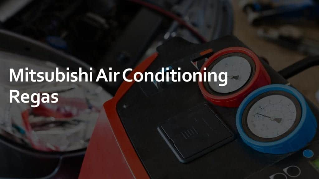 mitsubishi air conditioning regas