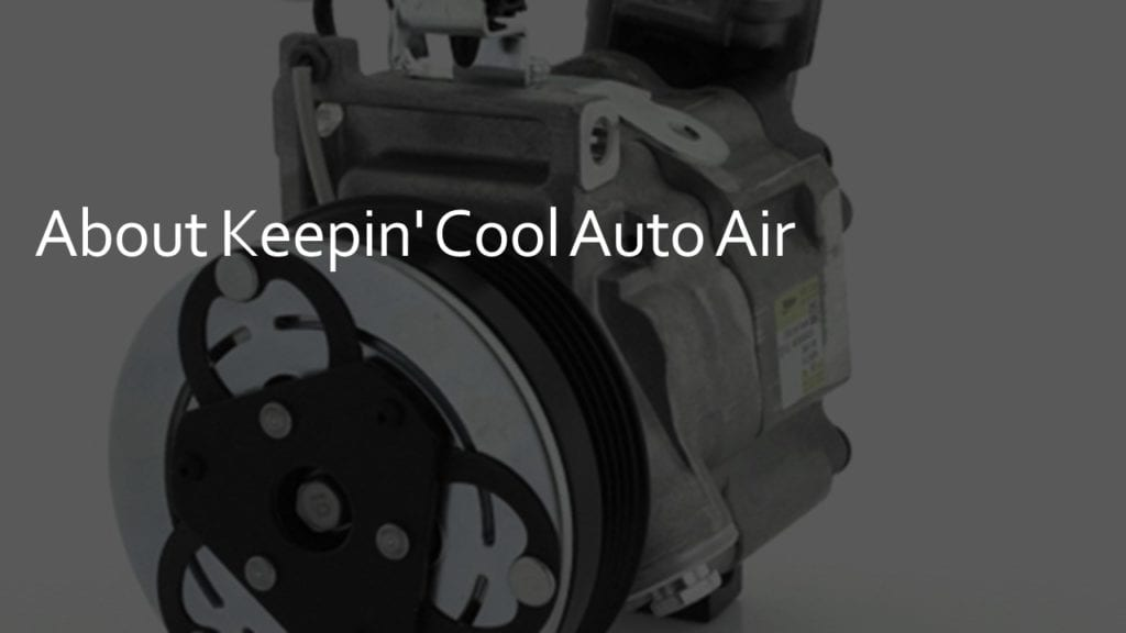about keepin cool auto air