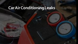Car Air Conditioning Leaks