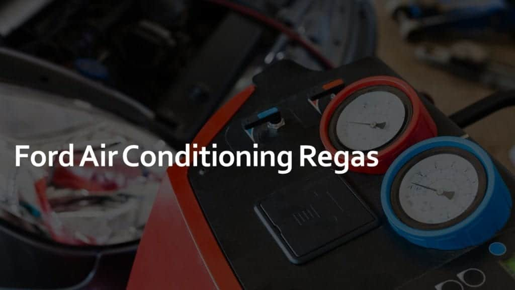 ford air conditioning regas