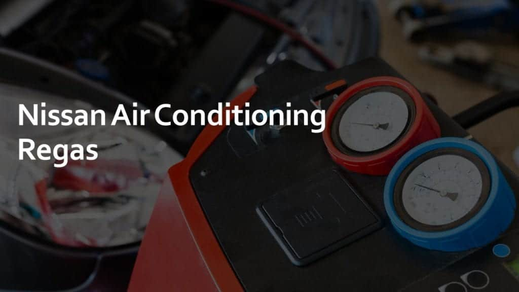 nissan air conditioning regas