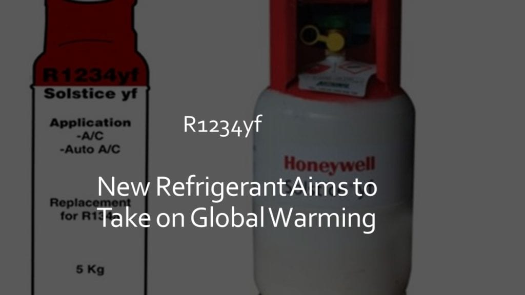 new refrigerant aims to take on global warming
