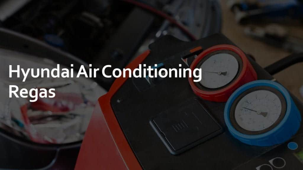 hyundai air conditioning regas