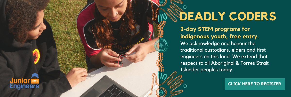 deadly coders stem events for kids indigenous youth naidoc week